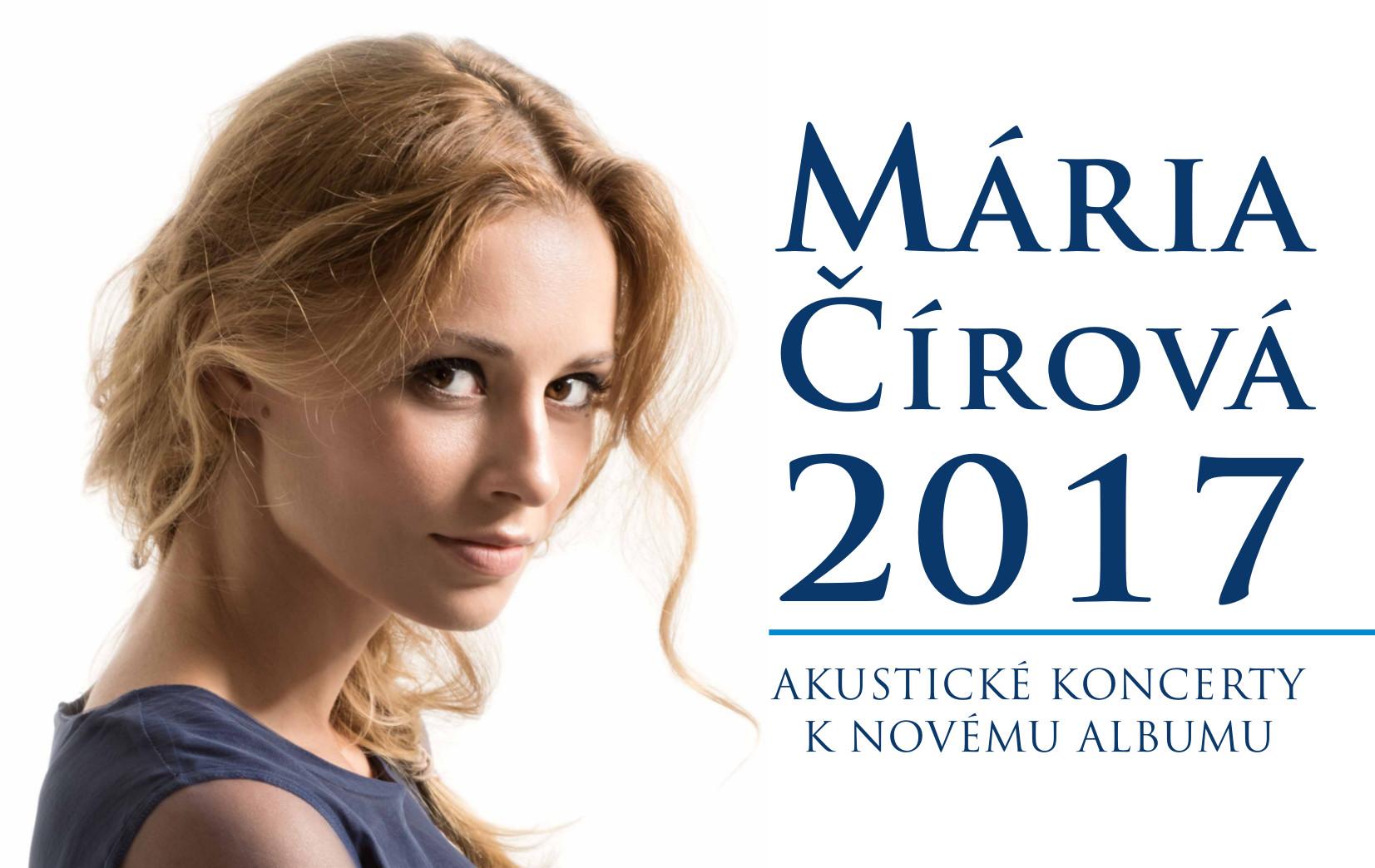 e92b86f85 MÁRIA ČÍROVÁ #2017 Akustické koncerty k - Katalóg firiem | moja Nitra