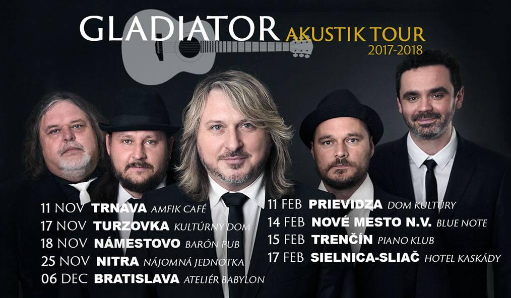 170cf39c60da GLADIATOR AKUSTIK TOUR 2017-2018 už túto - Katalóg firiem